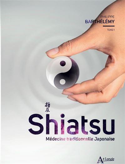 Shiatsu Médecine traditionnelle japonaise